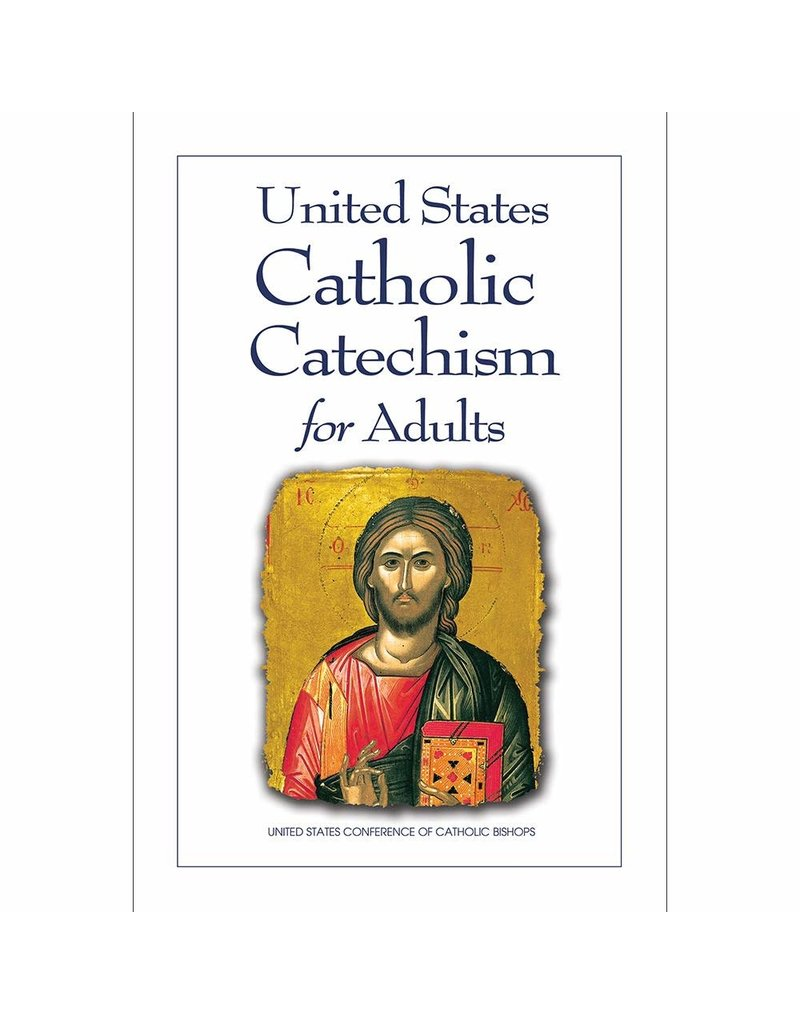 USCCB Publishing United States Catholic Catechism for Adults, English Updated Edition