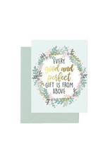 Mary Square Every Good and Perfect Gift is from Above Card