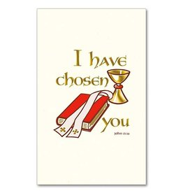The Printery House I Have Chosen You Ordination Souvenir Holy Card