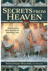 Catholic Answers Secrets From Heaven