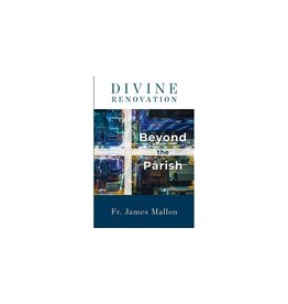 The Word Among Us Press Divine Renovation Beyond the Parish