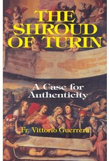 Tan Books The Shroud of Turin: A Case for Authenticity