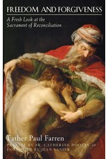 Paraclete Press Freedom and Forgiveness A Fresh Look at the Sacrament of Reconciliation