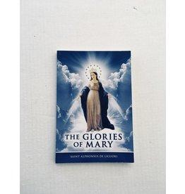 America Needs Fatima The Glories of Mary  by Saint Alphonsus de Liguori