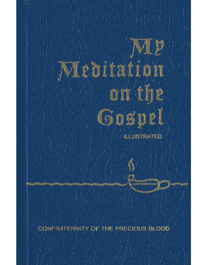 Confraternity of the Precious Blood My Meditation on the Gospel