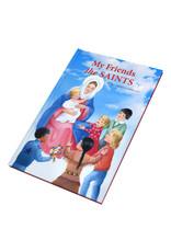 Catholic Book Publishing Corp My Friends The Saints Illustrated Prayer-Talks With Favorite Saints