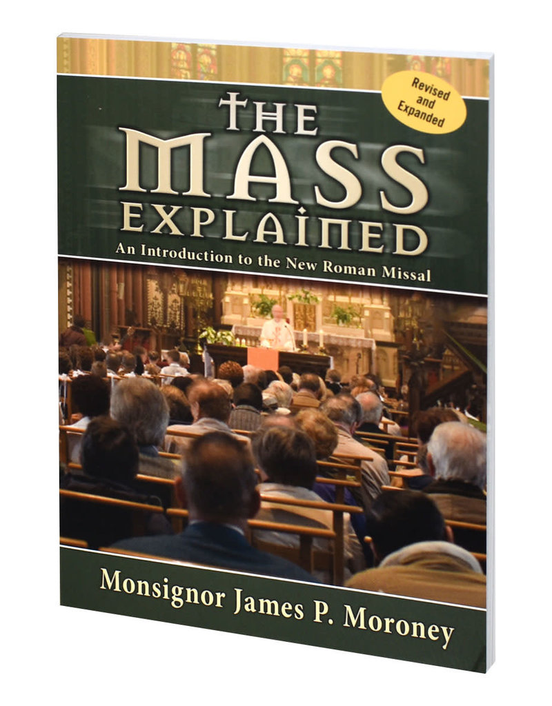Catholic Book Publishing Corp The Mass Explained-Revised And Expanded Edition