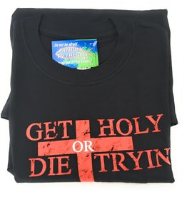 Nelson Fine Art Get Holy or Die Tryin' T-Shirt Large
