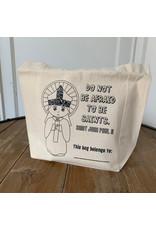 "Meyer Market Designs Canvas Tote Bag: ""Do Not Be Afraid To Be Saints"" - St. John Paul II"