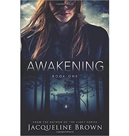 Jacqueline Brown Awakening by Jacqueline Brown (Book 1)