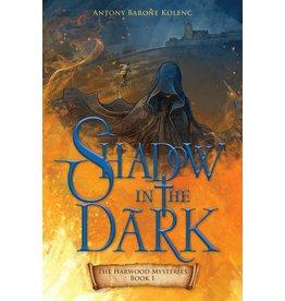 OakTara Shadow In The Dark - The Chronicles of Xan Book 1