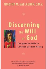 Crossroads Publishing Discerning the Will of God: An Ignatian Guide to Christian Decision Making