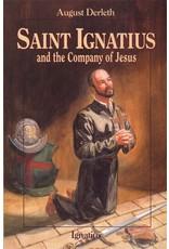 Ignatius Press Saint Ignatius and the Company of Jesus (Vision Books)