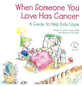 When Someone You Love Has Cancer (Elf-Help For Kids)