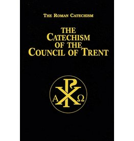 Tan Books Catechism of the Council of Trent