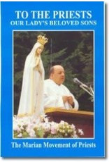 The Marian Movement of Priests To The Priests: Our Lady's Beloved Sons