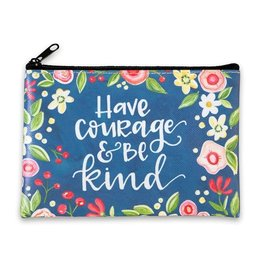 BrownlowGift Coin Purse-Have Courage & Be Kind (6 x 4.25)
