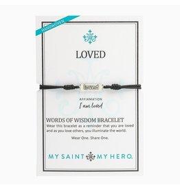 My Saint My Hero Loved - Words of Wisdom Bracelet - Silver