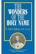 Tan Books The Wonders of the Holy Name by Fr. Paul O'Sullivan