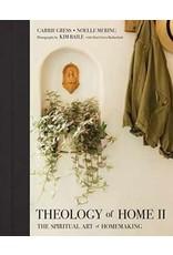 Tan Books Theology of Home II: The Spiritual Art of Homemaking