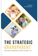 The Word Among Us Press The Strategic Grandparent: Your Most Important (and Fun) Role Yet