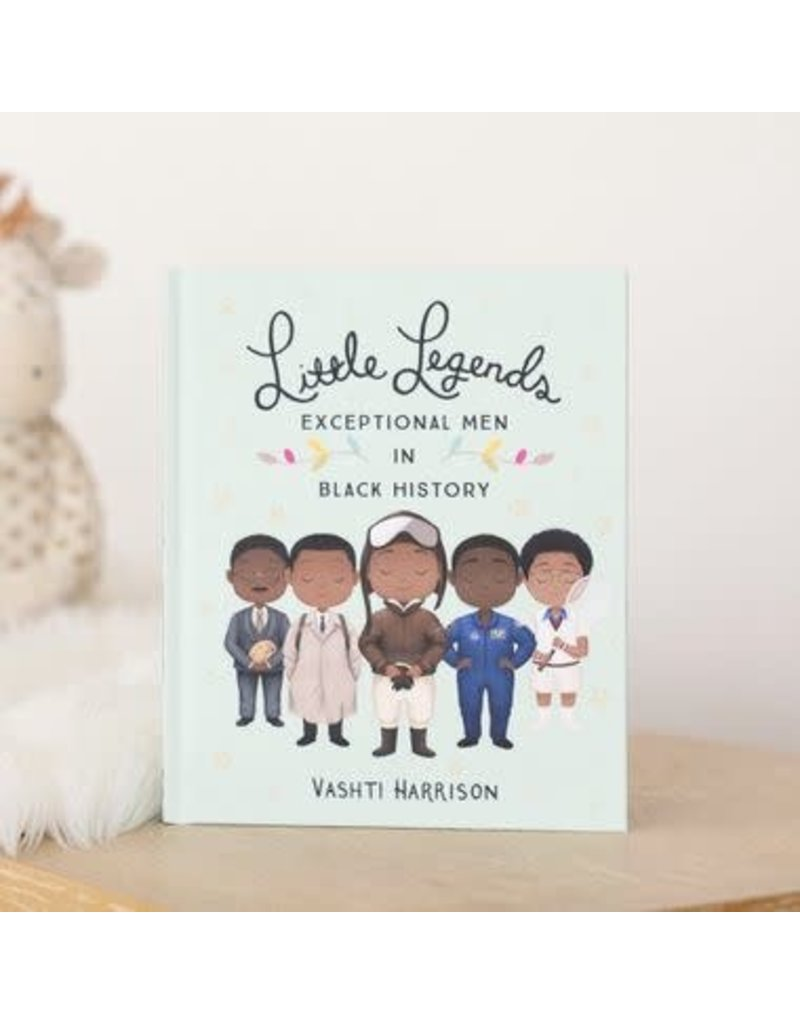 Little Brown Books for Young Readers Little Legends: Exceptional Men in Black History