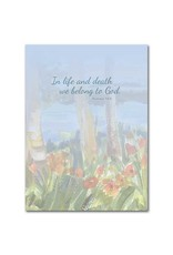 The Printery House In Life and Death We Belong To God Sympathy Card