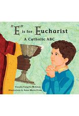 """Tan Books """"E"""" Is For Eucharist: A Catholic ABC"""
