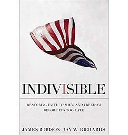 Indivisible : Restoring Faith, Family and Freedom Before It's Too Late