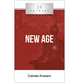 Catholic Answers 20 Answers New Age
