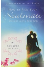 Totus Tuus Press How to Find Your Soulmate Without Losing Your Soul