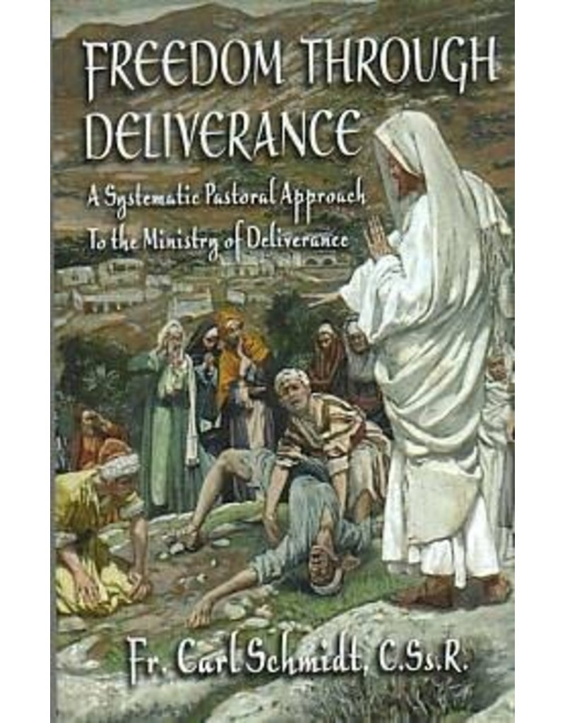 Queenship Publishing Freedom through Deliverance