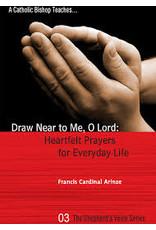 Tan Books Draw Near to Me, O Lord: Heartfelt Prayers for Everyday Life