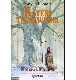 Ignatius Press Kateri Tekakwitha: Mohawk Maiden (Vision Books)