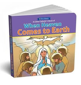 Holy Heroes When Heaven Comes To Earth Board Book