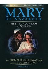 Ignatius Press Mary of Nazareth Book
