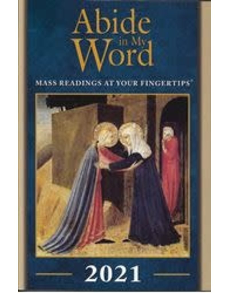 The Word Among Us Press Abide in My Word 2021: Mass Readings at Your Fingertips
