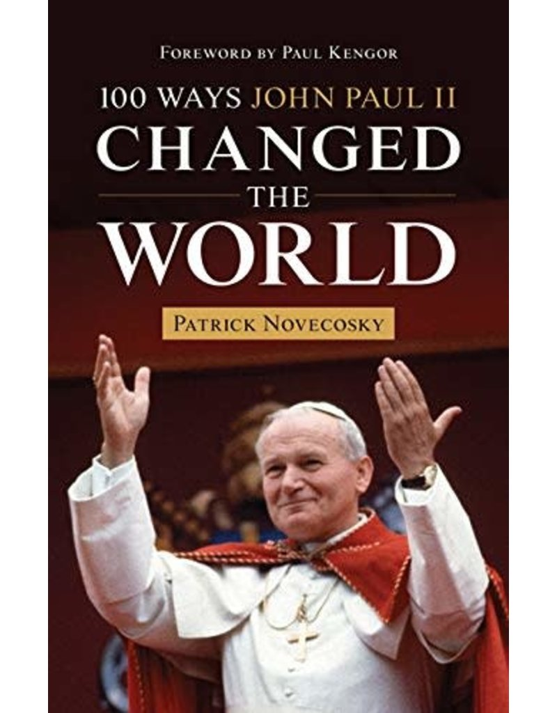 Our Sunday Visitor 100 Ways John Paul II Changed the World