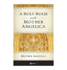 EWTN A Holy Hour with Mother Angelica