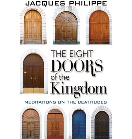 Scepter Publishers The Eight Doors of the Kingdom: Meditations on the Beatitudes