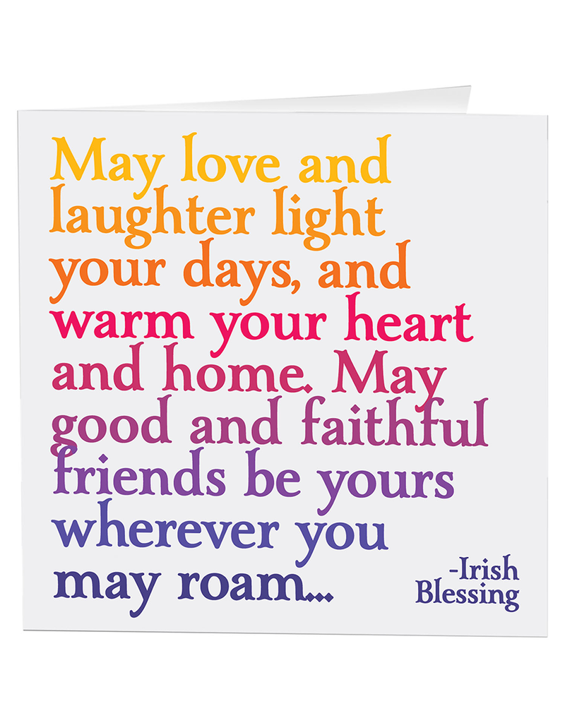 Quotable Cards Love and Laughter (Irish Blessing) Card