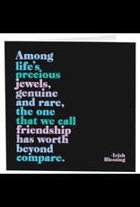 Quotable Cards Life Precious Jewel - Friendship - (Irish Blessing) Card