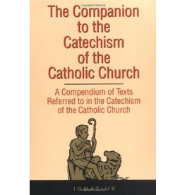 Ignatius Press The Companion to the Catechism of The Catholic Church