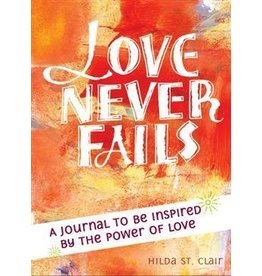 Paraclete Press Love Never Fails A Journal to be Inspired by the Power of Love