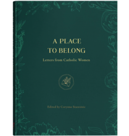 Pauline Books & Publishing A Place To Belong: Letters From Catholic Women