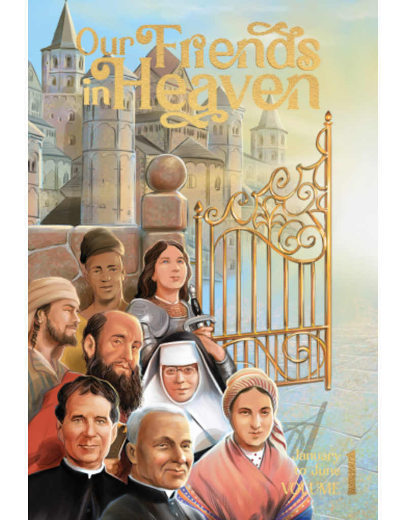 Pauline Books & Publishing Our Friends In Heaven Saints For Every Day (January-June)