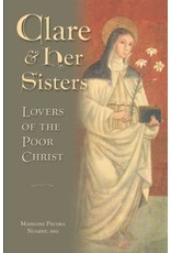 Pauline Books & Publishing Clare & Her Sisters: Lovers Of The Poor Christ