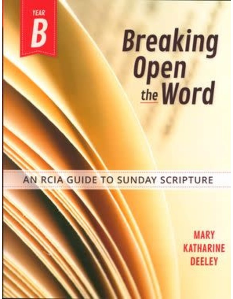 Breaking Open the Word, Year C: An Rcia Guide to Sunday Scripture