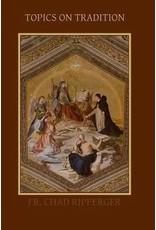 Sensus Traditionis Press Topics on Tradition