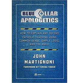 EWTN Blue Collar Apologetics~ John Martignoni